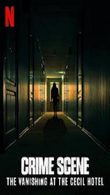 Crime Scene : The Vanishing at the Cecil Hotel Season 1 (2021) ซับไทย EP.1-4 (จบ)