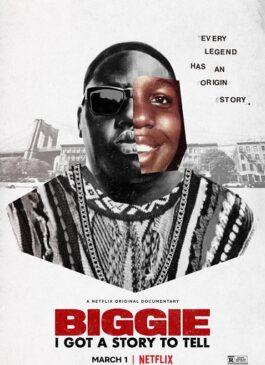 Biggie: I Got a Story to Tell (2021) โนทอเรียส บีไอจี ขอเล่าเอง