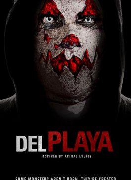 Del Playa (2017) แค้นอํามหิต 2017