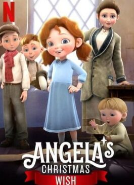Angela's Christmas Wish (2020) อธิษฐานคริสต์มาสของแอนเจลา