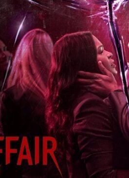 Fatal Affair (2020) พิศวาสอันตราย