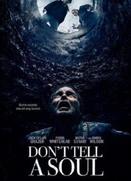 Don't Tell a Soul (2020) อย่าบอกใคร
