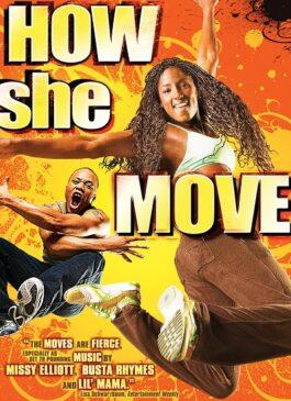 How She Move (2007) สเต็ปเท้าไฟ หัวใจท้าฝัน