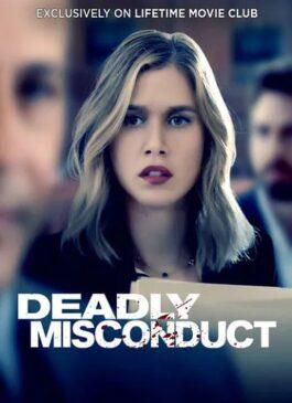 Deadly Misconduct (2021) บรรยายไทย